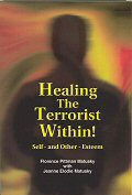Healing the Terrorist Within